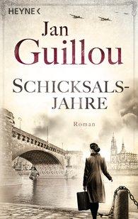 Jan  Guillou - Schicksalsjahre