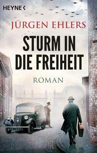 Jürgen  Ehlers - Sturm in die Freiheit