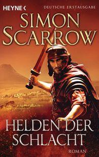 Simon  Scarrow - Helden der Schlacht