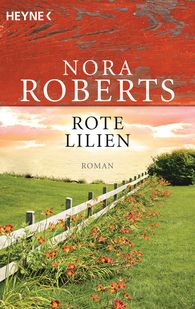 Nora  Roberts - Rote Lilien