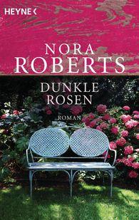 Nora  Roberts - Dunkle Rosen
