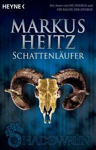 Markus  Heitz - Schattenläufer