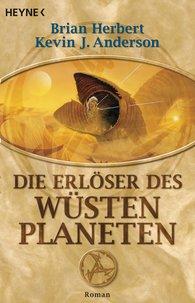 Brian  Herbert, Kevin J.  Anderson - Die Erlöser des Wüstenplaneten