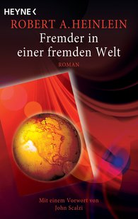 Robert A.  Heinlein - Fremder in einer fremden Welt