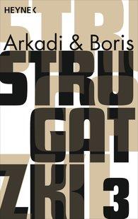 Arkadi  Strugatzki, Boris  Strugatzki - Gesammelte Werke 3