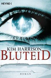 Kim  Harrison - Bluteid