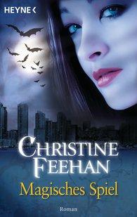 Christine  Feehan - Magisches Spiel