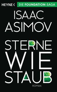 Isaac  Asimov - Sterne wie Staub