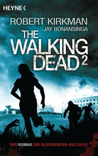 Robert  Kirkman, Jay  Bonansinga - The Walking Dead 2