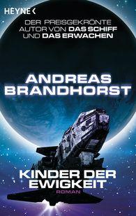 Andreas  Brandhorst - Kinder der Ewigkeit