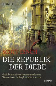 Scott  Lynch - Die Republik der Diebe