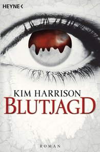 Kim  Harrison - Die Blutjagd