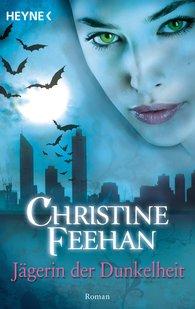 Christine  Feehan - Jägerin der Dunkelheit