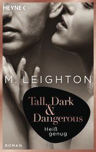 M.  Leighton - Tall, Dark & Dangerous
