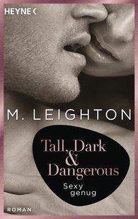 M.  Leighton - Tall, Dark & Dangerous
