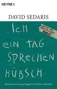 David  Sedaris - Ich ein Tag sprechen hübsch
