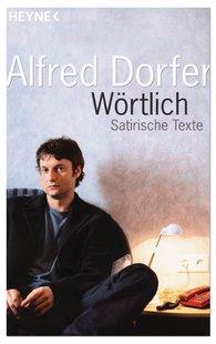 Alfred  Dorfer - Wörtlich