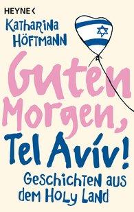 Katharina  Höftmann - Good Morning, Tel Aviv!