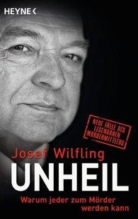 Josef  Wilfling - Unheil