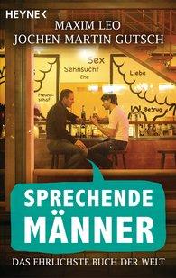 Jochen-Martin  Gutsch, Maxim  Leo - Sprechende Männer