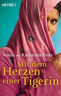 Amila, Katharina  Finke - With the Heart of a Tigress