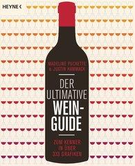 Madeline  Puckette, Justin  Hammack - Der ultimative Wein-Guide