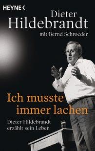 Dieter  Hildebrandt, Bernd  Schroeder - Ich musste immer lachen