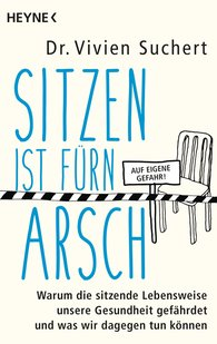 Vivien  Suchert - Sitting Is for the Ass