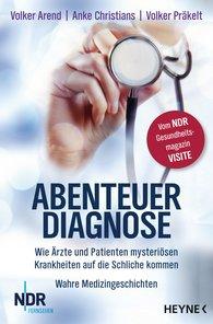 Volker  Arend, Anke  Christians, Volker  Präkelt - The Diagnosis Adventure