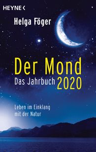 Helga  Föger - Der Mond 2020 – Das Jahrbuch