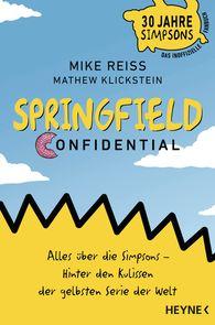 Mike  Reiss, Mathew  Klickstein - Springfield Confidential