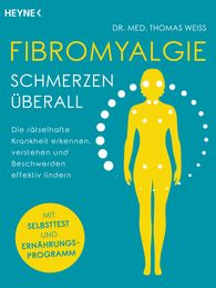 Dr. med. Thomas  Weiss - Fibromyalgia – Pain throughout the Body