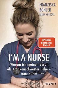 Franziska  Böhler, Jarka  Kubsova - I'm a Nurse
