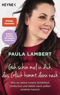 Paula  Lambert - Take a Moment for Yourself, Happiness Will Be There Soon