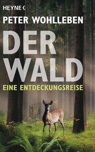 Peter  Wohlleben - Der Wald