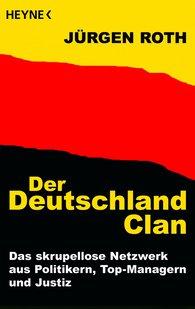Jürgen  Roth - Der Deutschland-Clan