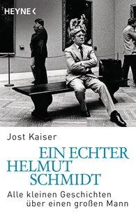 Jost  Kaiser - Ein echter Helmut Schmidt