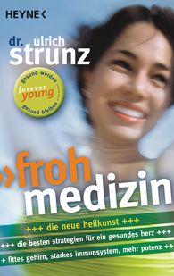 Ulrich  Strunz - Frohmedizin