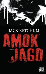 Jack  Ketchum - Amokjagd