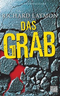 Richard  Laymon - Das Grab