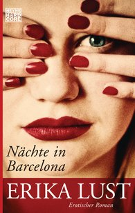 Erika  Lust - Nächte in Barcelona
