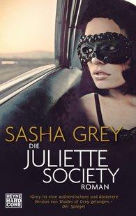 Sasha  Grey - Die Juliette Society