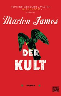 Marlon  James - Der Kult