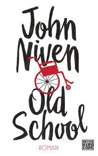 John  Niven - Old School