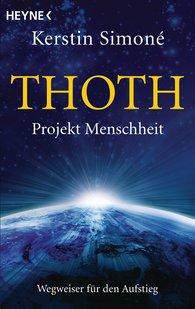 Kerstin  Simoné - Thoth. Projekt Menschheit