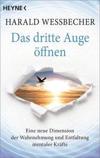 Harald  Wessbecher - Das dritte Auge öffnen