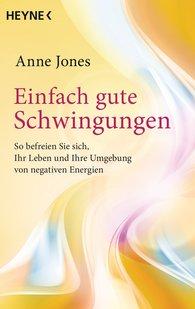 Anne  Jones - Einfach gute Schwingungen