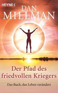 Dan  Millman - Der Pfad des friedvollen Kriegers