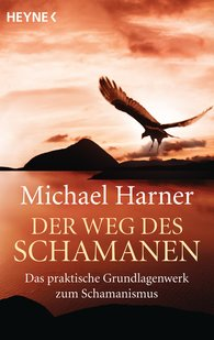 Michael  Harner - Der Weg des Schamanen