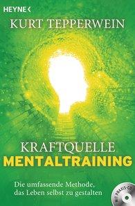 Kurt  Tepperwein - Kraftquelle Mentaltraining (inkl. CD)